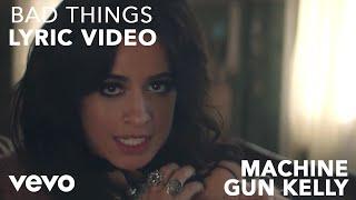 getlinkyoutube.com-Machine Gun Kelly x Camila Cabello - Bad Things (Lyric Video)