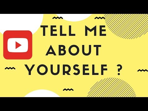 Tell me about yourself do's and don'ts interview questions