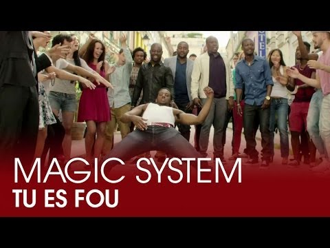 Magic System  Tu es fou @asalfomagic @MagicSystemOffi