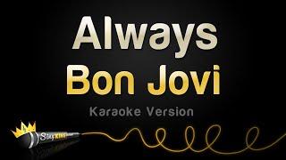 Bon Jovi   Always (Karaoke Version)
