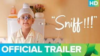 Sniff   Official Trailer | Amole Gupte | Sunny Gill | Trinity Pictures
