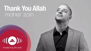 getlinkyoutube.com-Maher Zain - Thank You Allah | Official Lyric Video