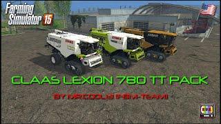Farming Simulator 2015 - CLAAS LEXION 780 TT PACK BY MR.COOL13