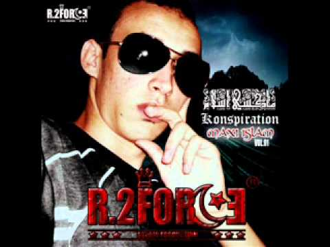 rap algerien r.2force radouane conspiration version original album maxi islam.wmv
