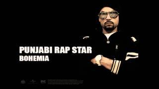 Bohemia - Punjabi Rap Star | Full Audio | Punjabi Songs