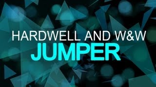 getlinkyoutube.com-Hardwell & W&W - Jumper (Original Mix)