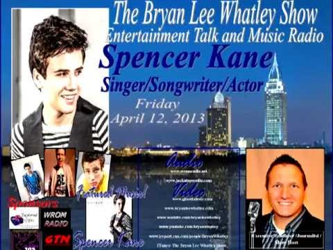 Spencer Kane, Singer/Songwriter/Actor, on The Bryan Lee Whatley Show