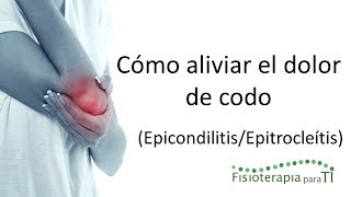 getlinkyoutube.com-Epicondilitis y epitrocleítis. ¿Cómo aliviar el dolor? - Fisioterapia para TI