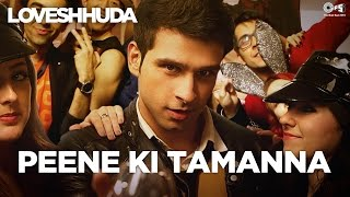 getlinkyoutube.com-Peene Ki Tamanna - Loveshhuda | Latest Bollywood Party Song | Girish, Navneet | Vishal, Parichay