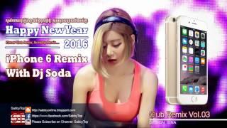 getlinkyoutube.com-iPhone 6 Remix With Dj Soda
