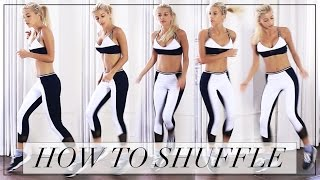 getlinkyoutube.com-HOW TO SHUFFLE DANCE