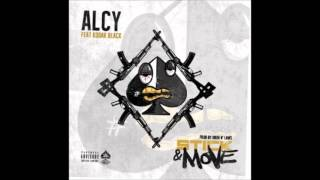 getlinkyoutube.com-Alcy - Stick & Move Ft. Kodak Black