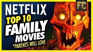 Top 10 Family Movies on Netflix Parents Will Love   Best Movies on Netflix   Flick Connection width=