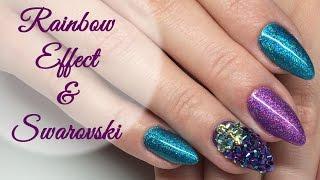Rainbow Effect & Swarovski Nails   Holo Efekt Tęczy