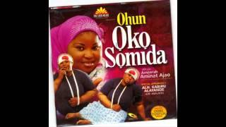 Alhaja Ameerah Aminat Ajao - Ohun Oko Somida width=