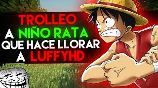 getlinkyoutube.com-TROLLEO A NIÑO RATA QUE HACE LLORAR A LUFFYHD | TROLLEO EN MINECRAFT
