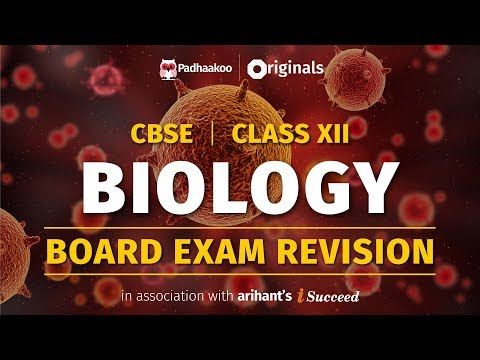 CBSE Exams 2020   Biology Revision   Class 12