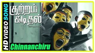 Kuttram Kadithal Tamil Movie | Scenes | Chinnanchiru Song | Radhika is Missing | Sai Rajkumar