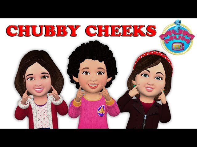 Chubby Cheeks Rhyme Song
