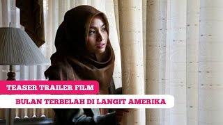 getlinkyoutube.com-Teaser Trailer Film: Bulan Terbelah Di Langit Amerika -- Acha Septriasa, Abimana Aryasatya