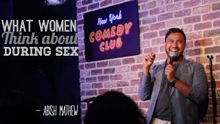 getlinkyoutube.com-What Women Think About During Sex - Abish Mathew (New York Comedy Club)
