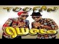 Toofan - GWETA OFFICIAL HD