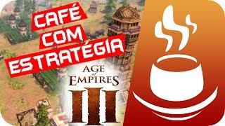getlinkyoutube.com-Café Com Estratégia #20 - AGE OF EMPIRES 3 [Rushando]