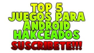 getlinkyoutube.com-Top 5 Espectaculares y Nuevos juegos Con Hack/mod Para Android
