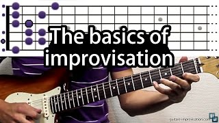 The basics of Improvisation : Learn how to improvise on the guitar (Guitar Lesson)