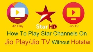 getlinkyoutube.com-[Hindi] How to play STAR Channels in JIO PLAY/JIO TV without HOTSTAR app