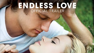 Endless Love - Amore senza fine (2014)