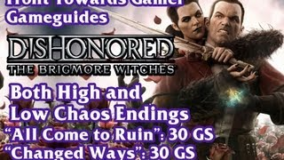 getlinkyoutube.com-Dishonored: Brigmore Witches: Low and High Chaos Endings