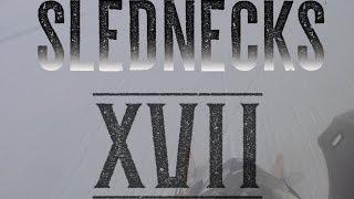 Slednecks 17 Teaser