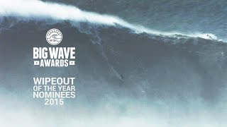 getlinkyoutube.com-Wipeout of the Year Nominees Segment - WSL Big Wave Awards 2015