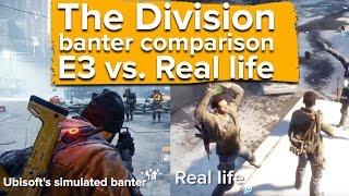 getlinkyoutube.com-The Division banter comparison - E3 vs. Real life (PS4 gameplay)