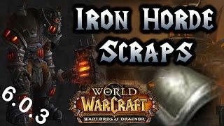 getlinkyoutube.com-World of Warcraft Warlords of Draenor - Iron Horde Scraps Best Farming Spot