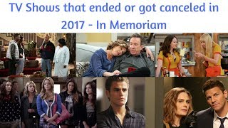 TV Shows that ended or got canceled in 2017 #InMemoriam #2017YearInReview