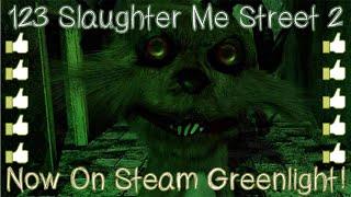 getlinkyoutube.com-123 Slaughter Me Street 2 - Steam Greenlight Trailer