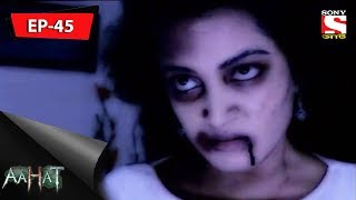 Aahat   আহত 6   Ep 45   Please Help Me   27th August, 2017