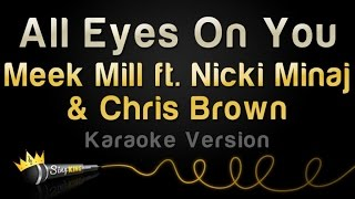 getlinkyoutube.com-Meek Mill ft. Nicki Minaj & Chris Brown - All Eyes On You (Karaoke Version)