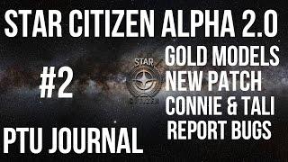 getlinkyoutube.com-Star Citizen Alpha 2.0 - Gold, 2.0 Ships, Stations & Bugs