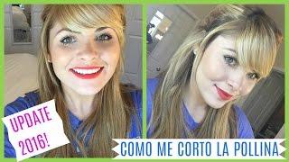 COMO ME CORTO LA POLLINA/FLECO PARA TENERLA DE LADO | UPDATE 2016