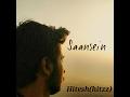 A bazz - Saansein - a must listen song D hitzz