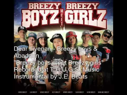 Dear Biyenan - Breezy Boyz &amp; Abaddon (JE Beats)