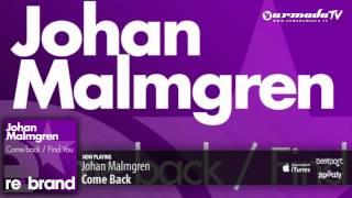 Johan Malmgren - Come Back (Original Mix)