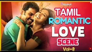 getlinkyoutube.com-Tamil Romantic Movies | Love Scenes | Vol 2 | Latest Tamil Movies | Madras | Anegan
