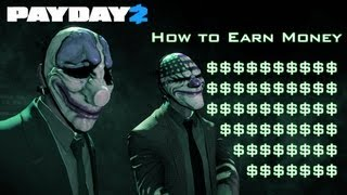 getlinkyoutube.com-Payday 2 - How to Earn Lots of Money
