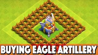 getlinkyoutube.com-Clash of Clans New Update! BUYING NEW EAGLE ARTILLERY + TROLLING! CoC Update