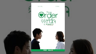 getlinkyoutube.com-หนังสั้น The Order คำสั่งจากหัวใจ : The Order - Short Film [English Subtitle]ᴴᴰ