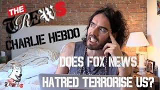 Charlie Hebdo: Does Fox News Terrorise Us? Russell Brand The Trews (E232)